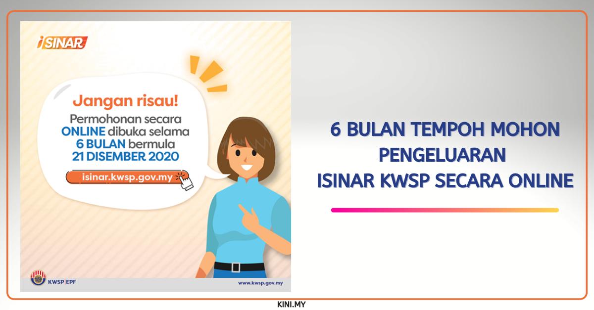 6 Bulan Tempoh Mohon Pengeluaran iSinar KWSP Secara Online